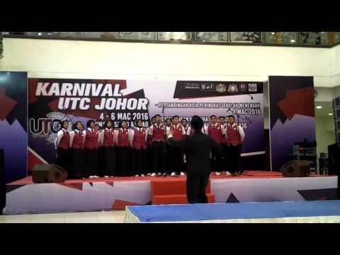 SKOMAS Choir - Karnival UTC Johor 2016 - Dirgahayu Tanah Airku