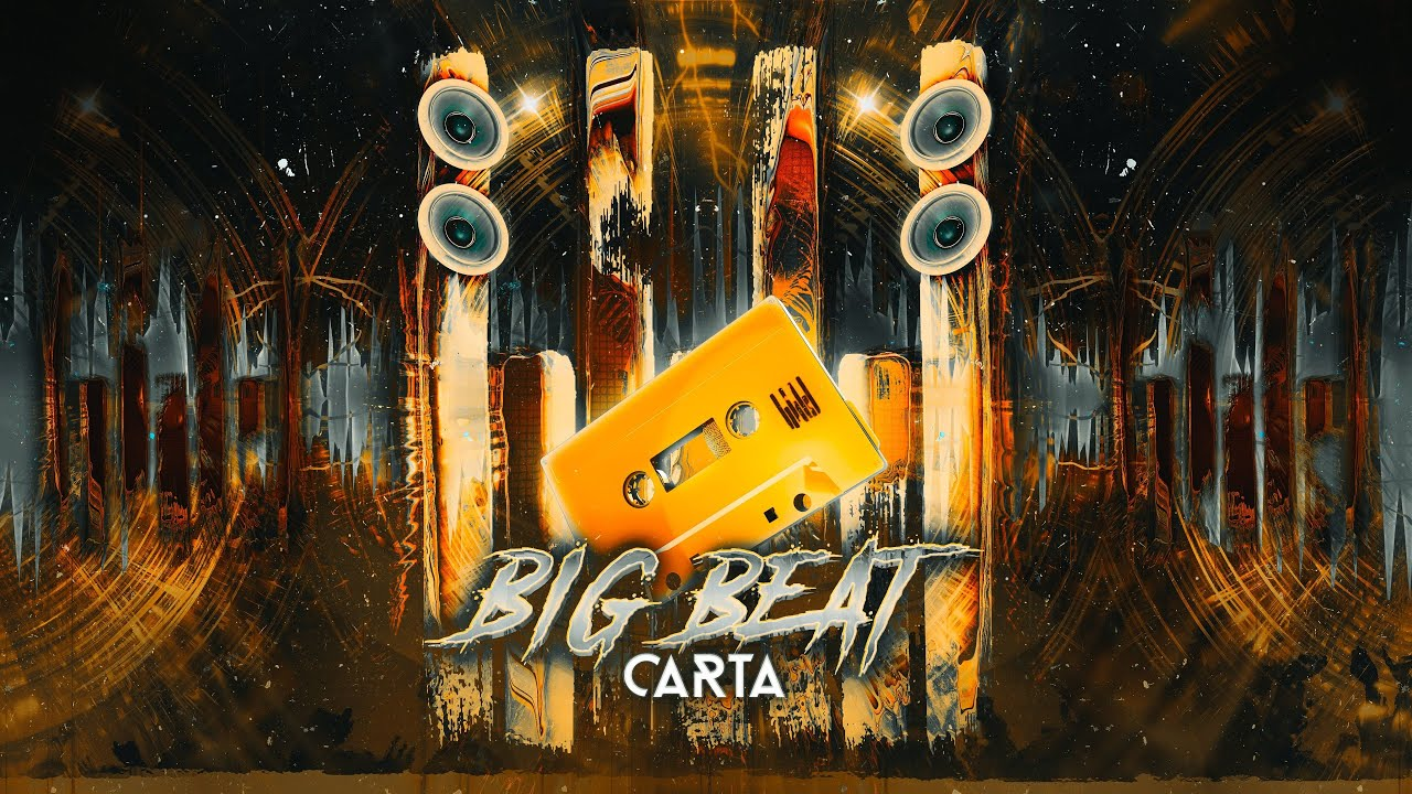 CARTA - Big Beat
