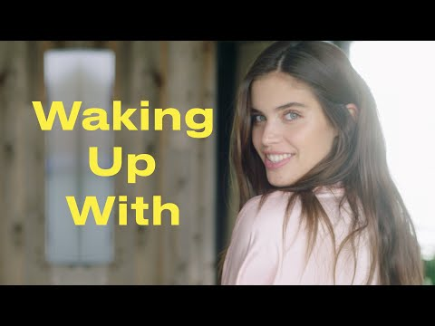 This Is Exactly How Victoria's Secret Angel Sara Sampaio Gets Ready in the Morning | Waking Up With