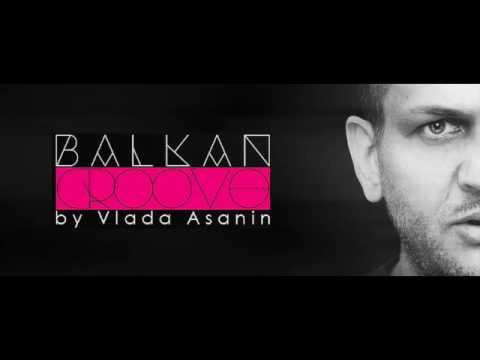 Vlada Asanin - Balkan Groove Radio Show 003