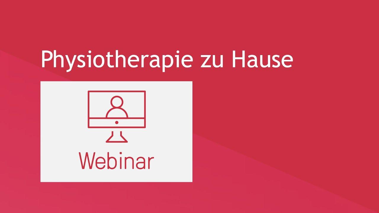 Webinar: Physiotherapie zu Hause