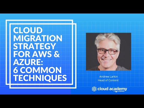 The Six Common Cloud Migration Strategies