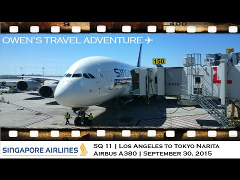 Singapore Airlines SQ 11   Los Angeles to Tokyo Narita on board Airbus A380 800