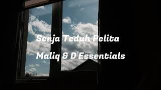 Download lagu Senja Teduh Pelita - MALIQ & D'Essentials(lirik)