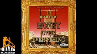 Locsta Villan ft. K-Loc of Gorilla Pits - M.O.E. (Money Over Everything) [Thizzler.com]