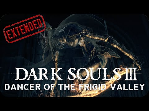 DS3: Dancer of the Boreal Valley Theme (Extended)