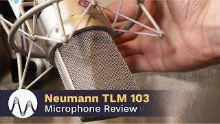 Neumann TLM 103 Review