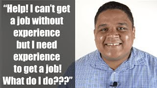 How To Get A Job With No Experience