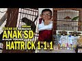 Wow Cucak Ijo Anak Sd  Hampir Hattrick    Gantangan Raya  Milik Om Udin  Mp3 - Mp4 Download