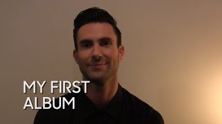 My First Album: Adam Levine