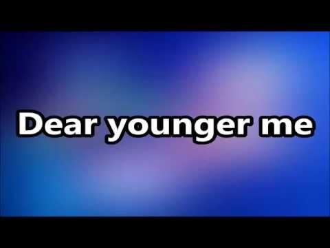MercyMe - Dear Younger Me Lyrics