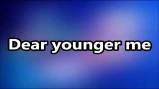 MercyMe - Dear Younger Me Lyrics