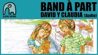 BAND À PART - David Y Claudia (Los Planetas cover version) [Audio]