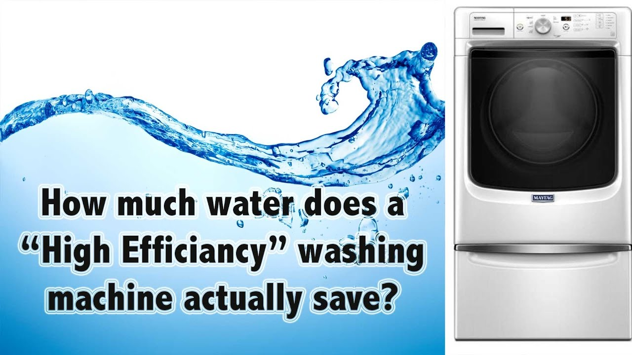 How Much Water Does A Washing Machine Use >> How Much Water Does A High Efficiancy Washing Machine Save Maytag