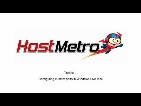 HostMetro - Windows Live Email - Using Custom Ports