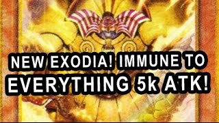 NEW EXODIA! IMMUNE TO EVERYTHING 5k ATK WOW! OP PLZ NERF IRELIA (Exodia Vs doesnt matter)