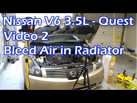 Nissan V6 Radiator Bleed Air - Video 2 - 2004 Quest