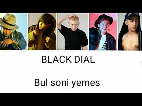 Black Dial - Bul soni yemes/Бұл соңы емес [текст песни / Lyrics]