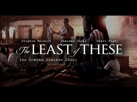 The Least of These: The Graham Staines Story