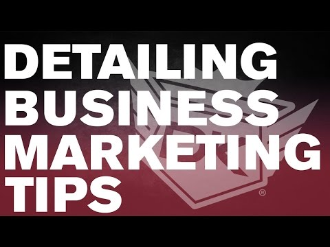 Auto Detailing Business Marketing Tips