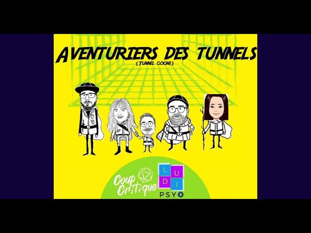 Les aventuriers des tunnels (Tunnel Goons) avec Coup Critique