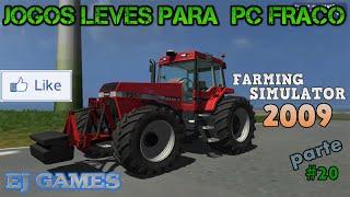 Jogos leves para pc fraco 2015 parte 20  FARMING  SIMULATOR 2009