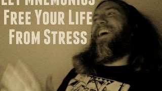 Let Mnemonics Free Your Life From Stress