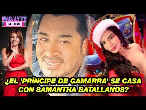 """¿Alexander Blas, """"El Príncipe De Gamarra"""", Se Casa Con Samantha Batallanos?"""