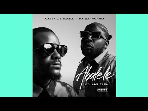 Kabza De Small & Dj Maphorisa - Abalele (Official Audio) ft. Ami Faku