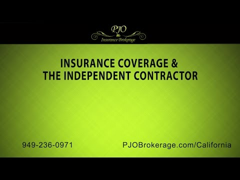 Insurance Coverage & The Independent Contractor | PJO Insurance Brokerage