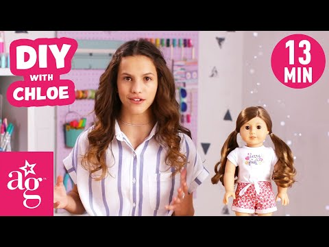 Chloe's Top 5 Favorite DIY Crafts For Your Doll | Doll DIY | @American Girl
