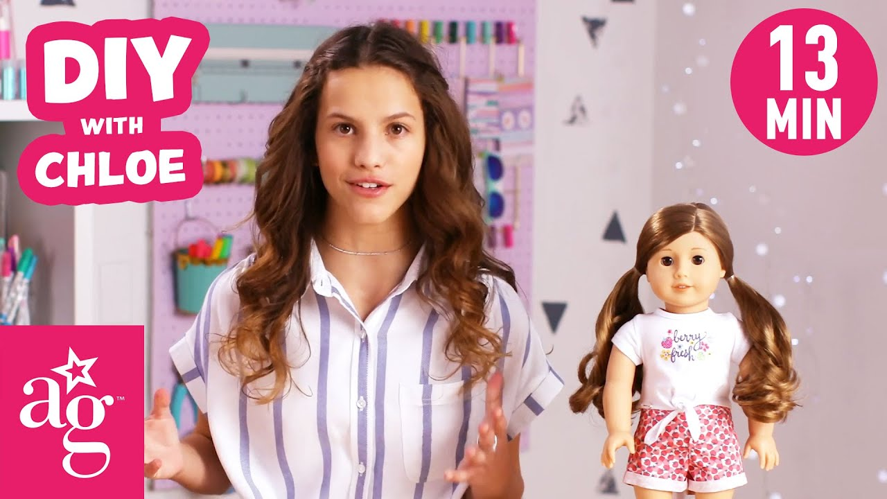 Chloe's Top 5 Favorite DIY Crafts For Your Doll | Doll DIY | American Girl