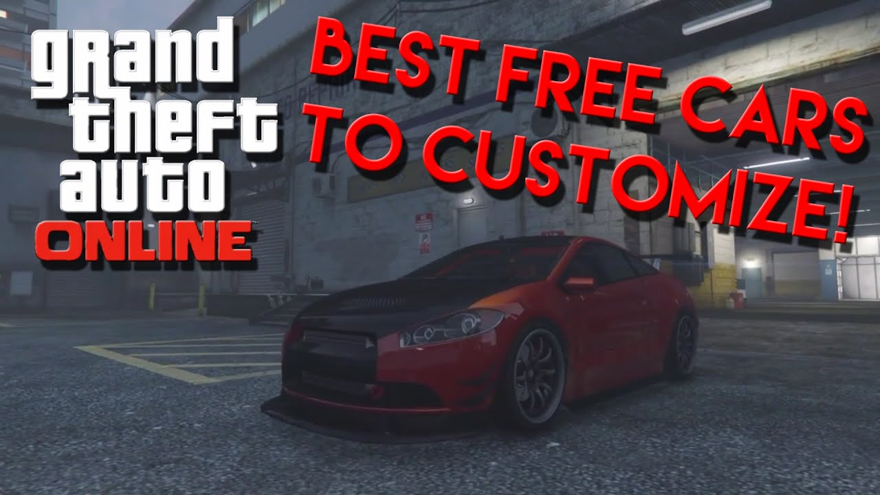 best free cars to customize on gta 5 online free cars on gta 5 online