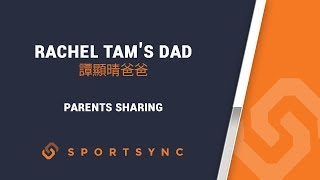 Parents Sharing | Rachel Tam