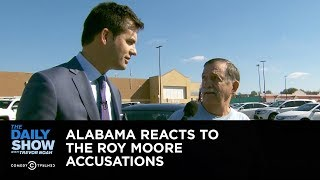 Exclusive - Alabama Reacts to the Roy Moore Accusations: The Daily Show thumbnail