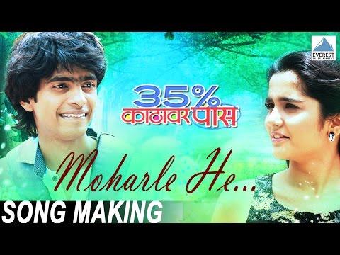 Moharle He Song Making - 35% Katthavar Pass | Marathi Songs 2016 | Prathamesh Parab, Ayli Ghiya