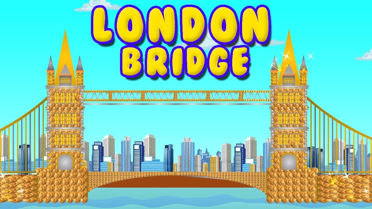 Pont De Londres Poème D Enfants Kids Song London Bridge