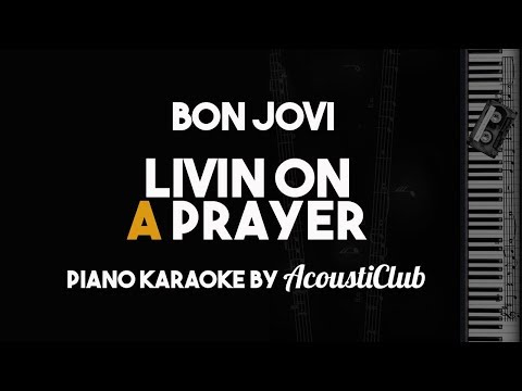 Livin On A Prayer - Bon Jovi (Piano Karaoke with Lyrics)