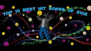 The Top Ten Best Hit Songs of 2012