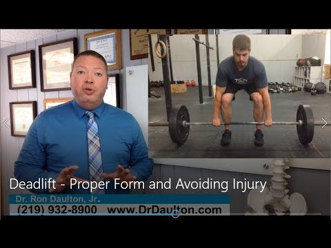 Hammond Chiropractor Explains the Importance Of Having Proper Form While Deadlifting to Avoid Injury