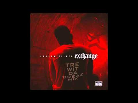 Exchange (New Orleans Bounce) - Bryson Tiller