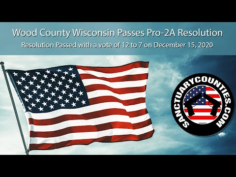 Wood County Wisconsin Passes a Pro-Second Amendment Resolution