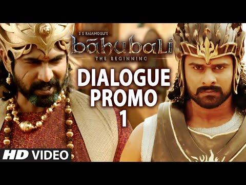 Baahubali - The Beginning || Dialogue Promo || Prabhas, Rana Daggubati, Anushka