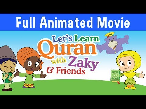 Let's Learn Quran With Zaky - Full Cartoon Movie