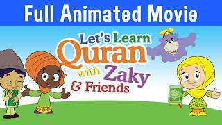 Download Let's Learn Quran With Zaky - Full Cartoon Movie