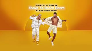 "Static and Ben El x Black Eyed Peas - ""Shake Ya Boom Boom"""