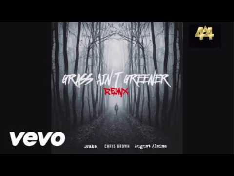Chris Brown - Grass Ain't Greener REMIX (Audio) Ft. Drake, August Alsina