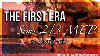 The First Era Sims 2/3 MEP