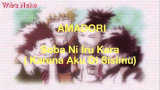 Soba ni iru kara - Amadori, Naruto ending 11 ( lirik & terjemahan )