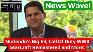 News Wave! - Nintendo's Big E3, Call Of Duty WWII, StarCraft Remastered and More!